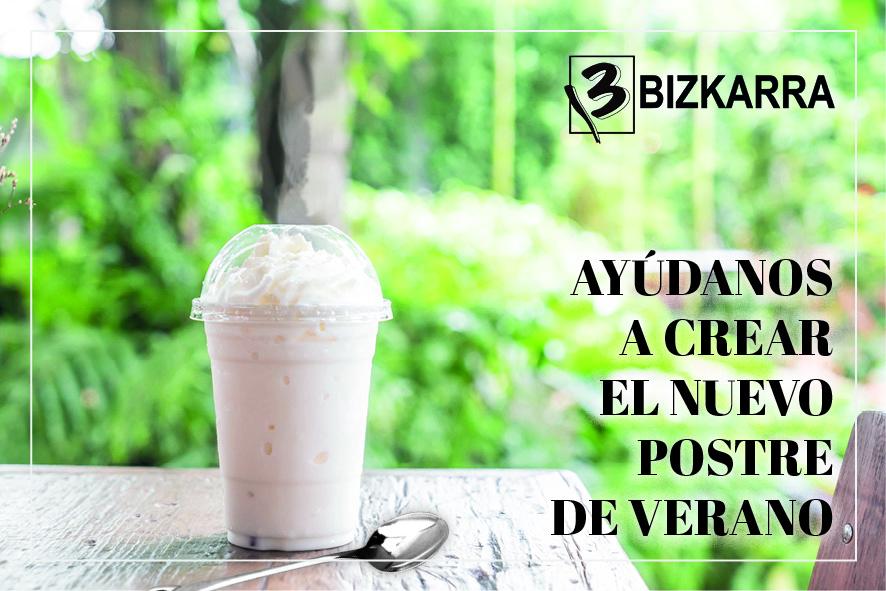 AYUDA A BIZKARRA A CREAR EL POSTRE DE VERANO