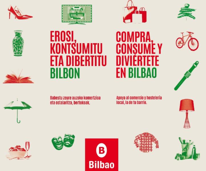 El Ayuntamiento de Bilbao pone en marcha una campaña de comunicación para promocionar y apoyar al comercio y hostelería de la ciudad